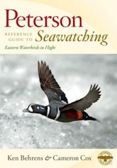 Peterson Reference Guide to Seawatching: Eastern Waterbirds in Flight, by Ken Behrens and Cameron Cox, Houghton Mifflin Harcourt, September 2013.